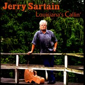 Jerry Sartain: Louisiana's Callin'