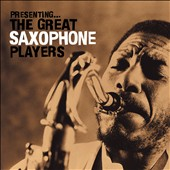 Various Artists: Presenting the Great Saxophone Players