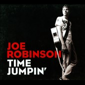 Joe Robinson (Guitar~Australia): Time Jumpin [Digipak] *