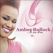 Amber Bullock: So in Love