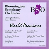 Bloomington Symphony Orchestra World Premiere Recordings - Canfield, Meckler et al. / Christoper Ludwa