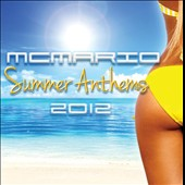 MC Mario: Summer Anthems 2012