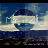 Myriad 3: Tell [Digipak]