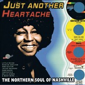 Various Artists: Just Another Heartache: The Northern Soul Of Nashville