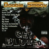 Doobie Smoov: Get Blowed