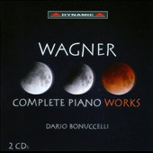 Richard Wagner: Complete Piano Works / Dario Bonuccelli, piano