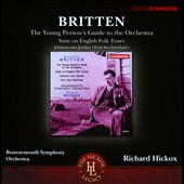 Britten: The Young Person's Guide to the Orchestra; Suite on English Folk Tunes