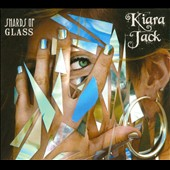 Kiara Jack: Shards Of Glass [Digipak]