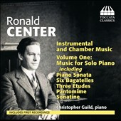 Ronald Center (1913-1973): Piano Music / Christopher Guild, piano