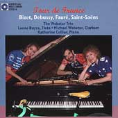Tour De France - Bizet, Debussy, Fauré, et al / Webster Trio