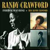 Randy Crawford: Everything Must Change/Miss Randy Crawford *