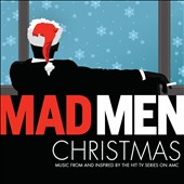 Various Artists: Mad Men Christmas: Music From and Inspired By the Hit AMC TV Series