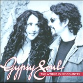 Gypsy Soul: The  World is My Country [Slipcase]