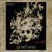 Quiet Ones [Original Motion Picture Soundtrack]
