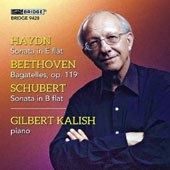 Haydn: Sonata no. 62; Beethoven: Bagatelles, Op. 119; Schubert: Sonata no. 21 / Gilbert Kalish, piano