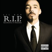 Lil Rob: R.I.P.: Recording In Progress [PA]