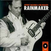 Jeffrey Halford & the Healers/Jeffrey Halford: Rainmaker [Digipak]