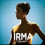 Irma (Singer/Songwriter): Faces *
