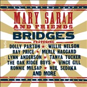 Mary Sarah (Country): Bridges: Great American Country Duets