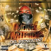 OG Penguin: Money Ova Bitches [PA]
