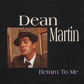 Dean Martin: Return to Me [Box]