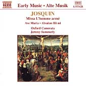 Early Music - Josquin: Missa L'homme armé, etc / Summerly