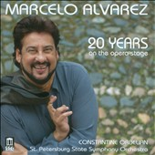 Alvarez: 20 Years on the Opera Stage - arias by Giordano, Leoncavallo, Mascagni, Puccini, Gomes, Cilea / Marcelo Alvarez, tenor