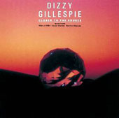 Dizzy Gillespie: Closer to the Source