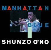 Shunzo Ohno: Manhattan Blue