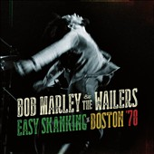 Bob Marley/Bob Marley & the Wailers: Easy Skanking in Boston 78 [CD/Blu-Ray] [Digipak]