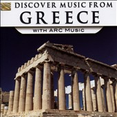 Various Artists: Discover Music From Greece With Arc Music