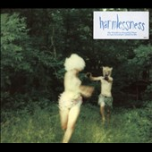The World Is a Beautiful Place & I Am No Longer Afraid To Die: Harmlessness *