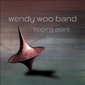 Wendy Woo Band: Tipping Point