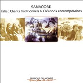Sanacore: Traditional Songs From Italy & Contemporary Creations