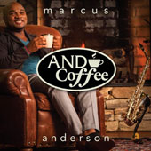 Marcus Anderson: And Coffee