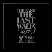 The Band: Last Waltz [Box Set] [40th Anniversary Edition] [11/11]