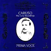 Prima Voce - Caruso - The Early Recordings
