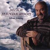 Mike Henderson: Silver Lining