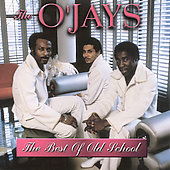 The O'Jays: The Best of Old School
