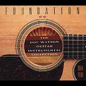 Doc Watson: Foundation: Doc Watson Guitar Instrumental Collection, 1964-1998