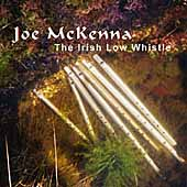 Joe McKenna: The Irish Low Whistle *