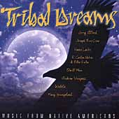 Various Artists: Tribal Dreams: Music From Native Americans