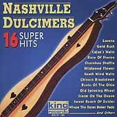Nashville Dulcimers: 16 Super Hits