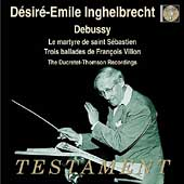 Debussy: Martyr of St. Sebastian, etc / Inghelbrecht, et al