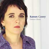 Karan Casey: Distant Shore
