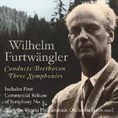 Wilhelm Furtw&#228;ngler Conducts Beethoven - Three Symphonies