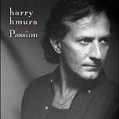 Harry Hmura: Passion