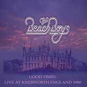 The Beach Boys: Good Timin': Live At Knebworth 1980