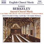 English Choral Music - Lennox Berkeley: Sacred Choral Music