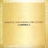 Various Artists: Forever, For Always, For Luther